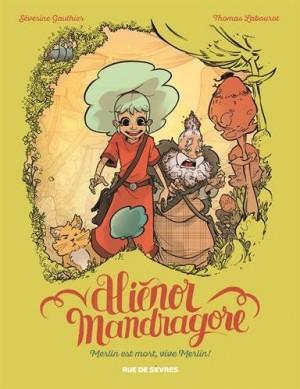 "Afficher ""Aliénor Mandragore n° 1Merlin est mort, vive Merlin !"""