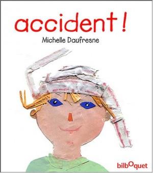 """Afficher """"Accident !"""""""