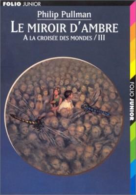 """Afficher """"À la croisée des mondes n° 3 Le miroir d'ambre"""""""