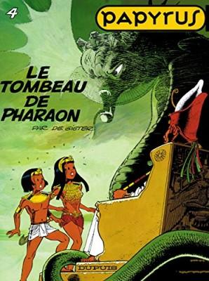 """Afficher """"Papyrus n° 4 Le Tombeau de pharaon"""""""