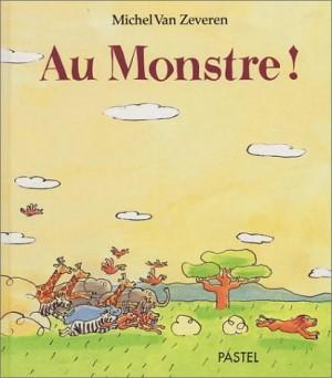 """Afficher """"Au monstre !"""""""