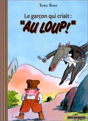 """Afficher """"garçon qui criait : """" au loup ! """"(Le)"""""""