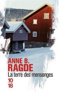 vignette de 'La terre des mensonges (Anne Birkefeldt Ragde)'