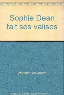 """Afficher """"Sophie Dean fait ses valises"""""""
