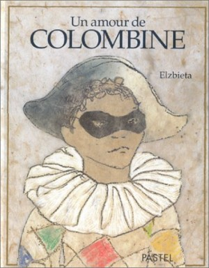 """Afficher """"Un amour de Colombine"""""""