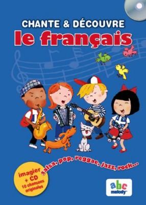 """Afficher """"Chante et découvre le français"""""""