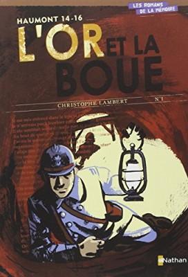 """Afficher """"Haumont, 14-16 : L'Or et la boue"""""""