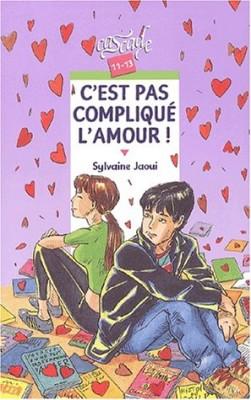 """Afficher """"C'est pas compliqué l'amour !"""""""