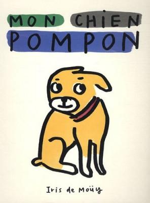 vignette de 'Mon chien Pompon (Iris de Moüy)'