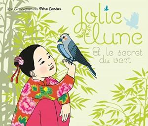 """Afficher """"Jolie Lune et le secret du vent"""""""