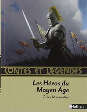 """Afficher """"Les héros du Moyen âge"""""""