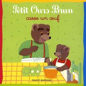 """Afficher """"Petit Ours Brun Petit Ours brun casse un oeuf"""""""