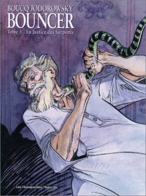 "Afficher ""Bouncer n° 3 La justice des serpents"""