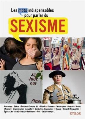"""Afficher """"Les Mots indispensables pour parler du sexisme"""""""