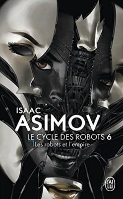 """Afficher """"Le cycle des robots n° 6 Les robots et l'empire"""""""