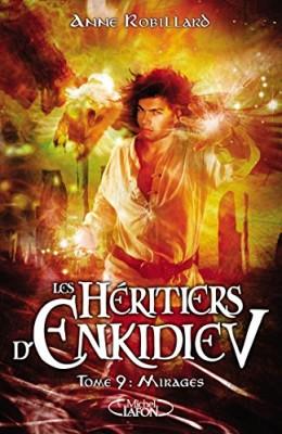 """Afficher """"Les Héritiers d'Enkidiev n° 9 Mirages"""""""