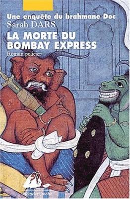 "Afficher ""La Morte du Bombay Express"""