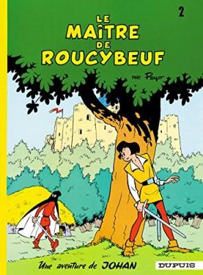 """Afficher """"Johan et Pirlouit n° 2 Le maître de Roucybeuf"""""""