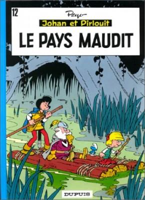 """Afficher """"Johan et Pirlouit n° 12 Le pays maudit"""""""