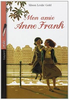 """Afficher """"Mon amie Anne Frank"""""""