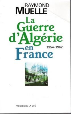 """Afficher """"La guerre d'Algérie en France"""""""