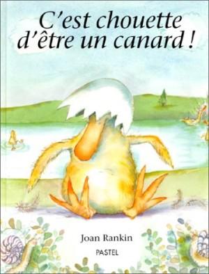 """Afficher """"C'est chouette d'être un canard !"""""""