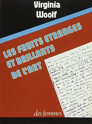 """Afficher """"Les Fruits étranges et brillants de l'art"""""""