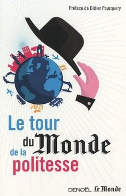 """Afficher """"Le tour du """"Monde"""" de la politesse"""""""