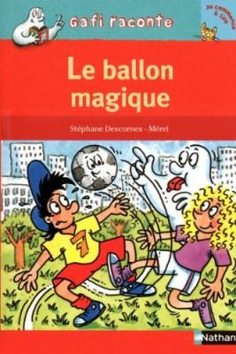 """Afficher """"Le ballon magique"""""""