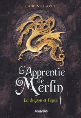 """Afficher """"L'apprentie de Merlin n° 01 Le dragon et l'épée"""""""