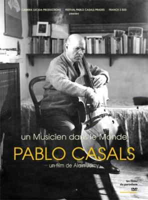 """Afficher """"Pablo Casals - Un musicien dans le monde"""""""