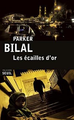vignette de 'Les écailles d'or (Parker Bilal)'