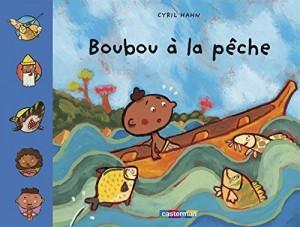 """Afficher """"Boubou à la pêche"""""""