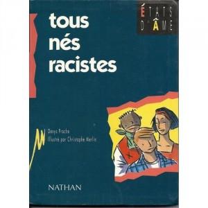 """Afficher """"Tous nés racistes"""""""