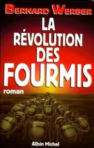 """Afficher """"Trilogie des Fourmis n° 3 La Révolution des fourmis"""""""