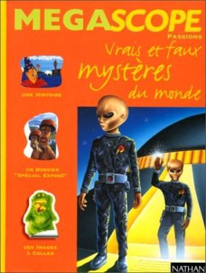 """Afficher """"Vrais et faux mystères du monde"""""""