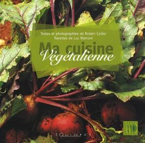 vignette de 'Ma cuisine végétalienne (Robert Callier)'