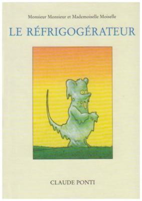 """Afficher """"Monsieur Monsieur et Mademoiselle Moiselle. Le réfrigogérateur"""""""