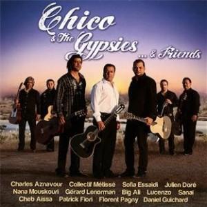 """Afficher """"Chico & The Gypsies... & friends"""""""