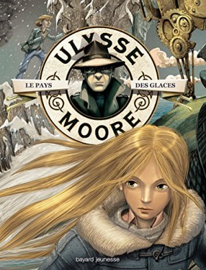 "Afficher ""Ulysse Moore n° 10 Le pays des glaces"""