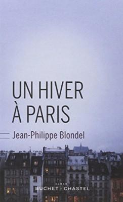 vignette de 'Un hiver à Paris (Jean-Philippe Blondel)'