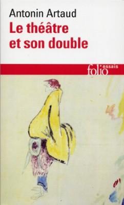 """Afficher """"Le théâtre et son double"""""""