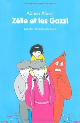 """Afficher """"Zélie et les Gazzi"""""""