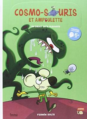 """Afficher """"Cosmo-souris et Ampoulette."""""""