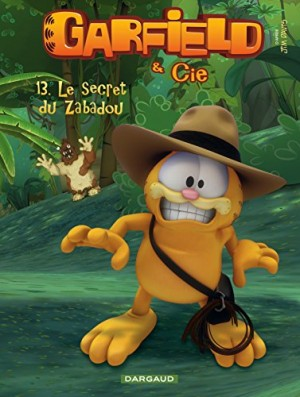 "Afficher ""Garfield & Cie n° 13 Le secret du Zabadou"""