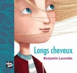vignette de 'Longs cheveux (Benjamin Lacombe)'