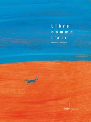 """Afficher """"Libre comme l'air"""""""