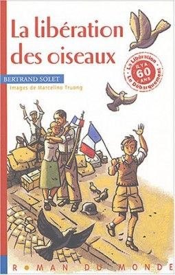 """Afficher """"La libération des oiseaux"""""""