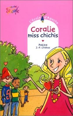 """Afficher """"L'école d'Agathe n° 7 Coralie, miss Chichis"""""""