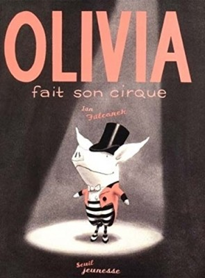 "Afficher ""Olivia fait son cirque"""